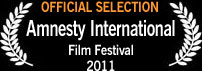Official Selection, Amnesty International Film Festival 2011