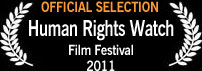 Official Selection, Human Rights Watch Film Festival 2011