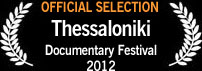 Official Selection, Thessaloniki Documentary Festival 2012